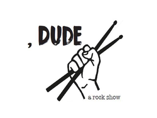 a logo for the Dude, a rock show